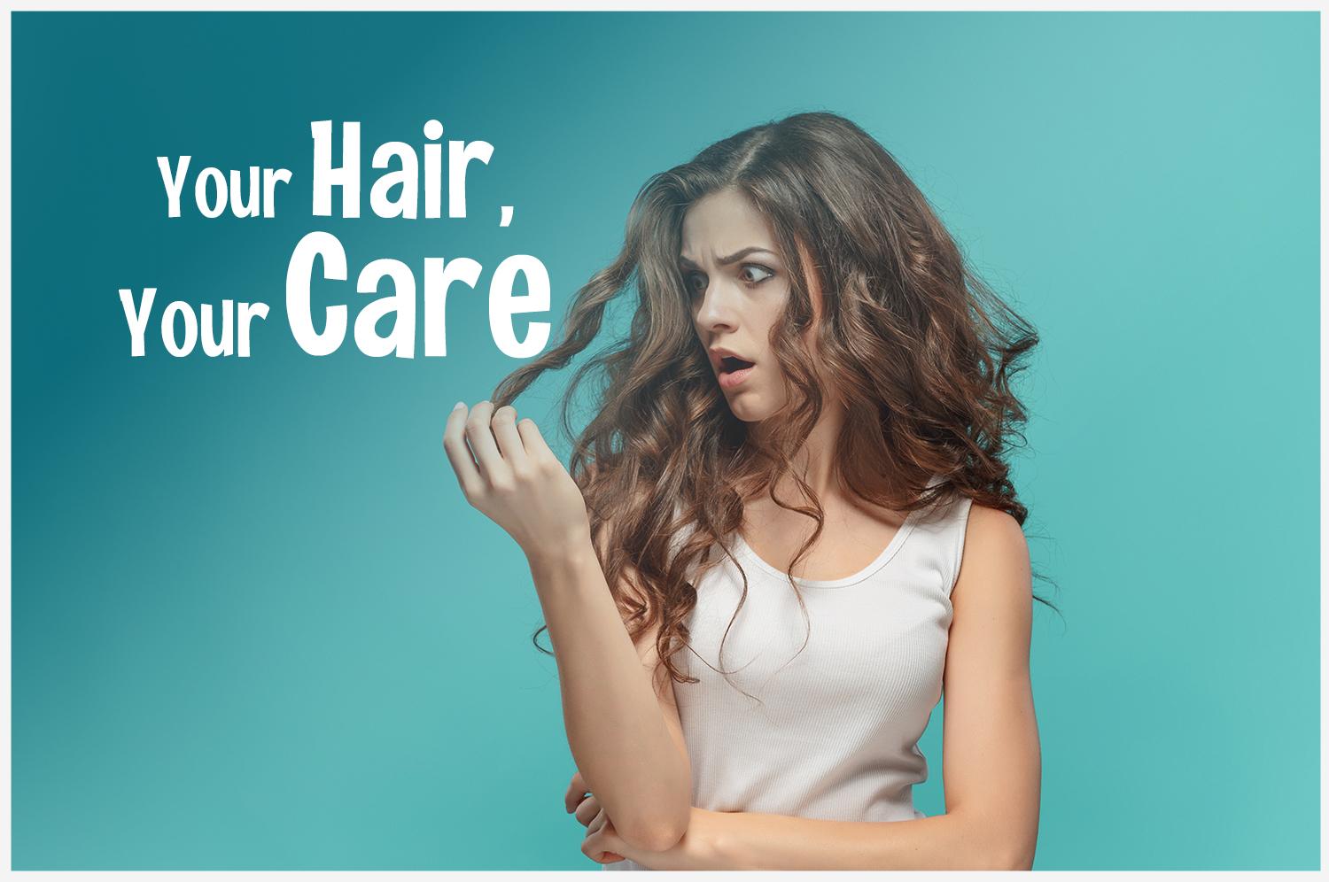 Your Hair. Your Care