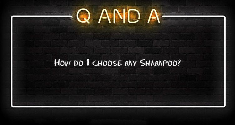 How do I choose my shampoo?!