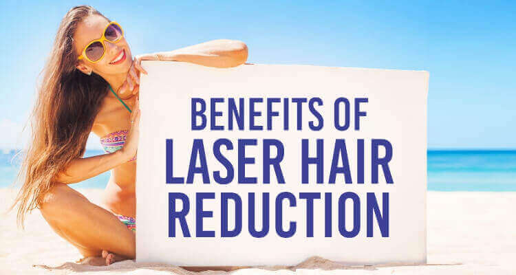 7 Benefits of Laser Hair Reduction